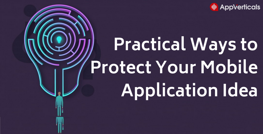 Practical Ways to Protect Your Mobile Application Idea