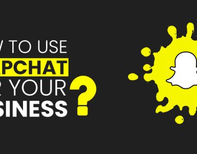 How to use snapchat for business?