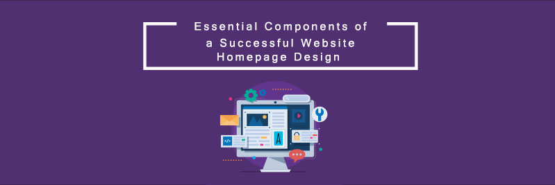 Essential Components of a Successful Website Homepage Design