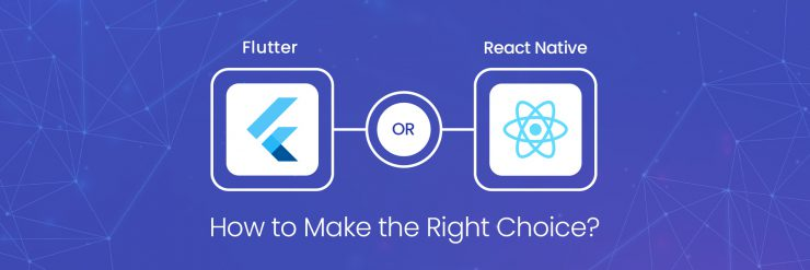 what to choose between Flutter and React Native?