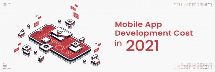 Mobile App Development Cost in 2021