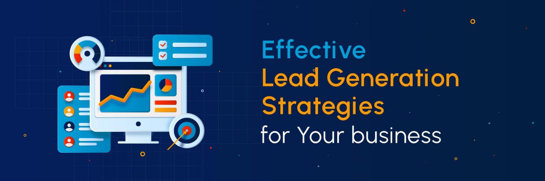 Effective Lead Generation Strategies